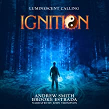 Ignition: Luminescent Calling, Book 1
