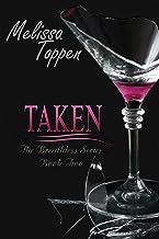 Taken (The Breathless Series Book 2)