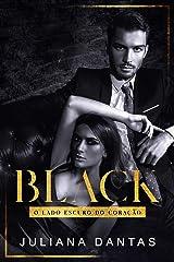 Black: O lado escuro do coração eBook Kindle
