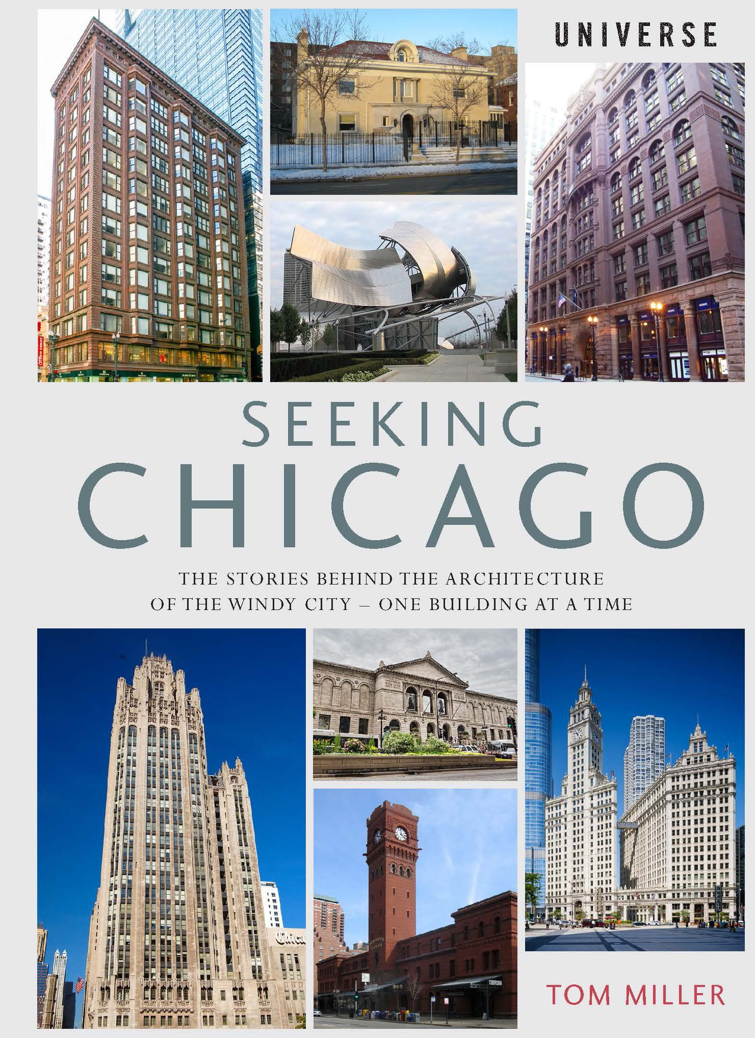 Image OfSeeking Chicago: The Stories Behind The Architecture Of The Windy City-One Building At A Time