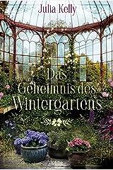 Das Geheimnis des Wintergartens: Roman (German Edition) Kindle Edition