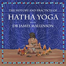 The History and Practices of Hatha Yoga with Dr James Mallinson