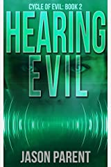Hearing Evil (Cycle of Evil Book 2) Kindle Edition