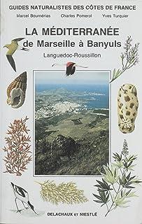 Guides naturalistes des côtes de France (9): La Méditerran