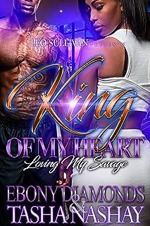 King of My Heart: Loving My Savage