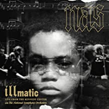 Illmatic: Live from the Kennedy Center with the National Symphony Orchestra [Explicit]