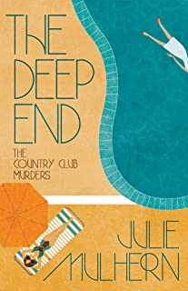 The Deep End (The Country Club Murders Book 1)
