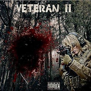 Veteran 2 [Explicit]