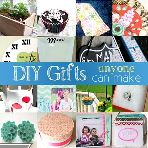 DIY Gifts (Anyone Can Make)