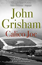 Calico Joe: An unforgettable novel about childhood, family, conflict and guilt, and forgiveness