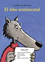 EL LOBO SENTIMENTAL (Álbumes ilustrados) (Spanish Edition)