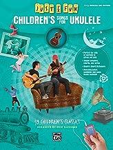 Just for Fun -- Children's Songs for Ukulele: 59 Children's Classics