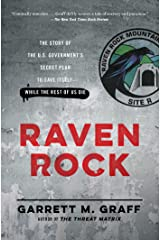 Raven Rock: The Story of the U.S. Government's Secret Plan to Save Itself--While the Rest of Us Die (English Edition) Format Kindle