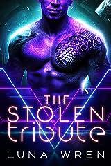 The Stolen Tribute: A Sci-Fi Alien Abduction Romance (The Zexian Tributes) Kindle Edition