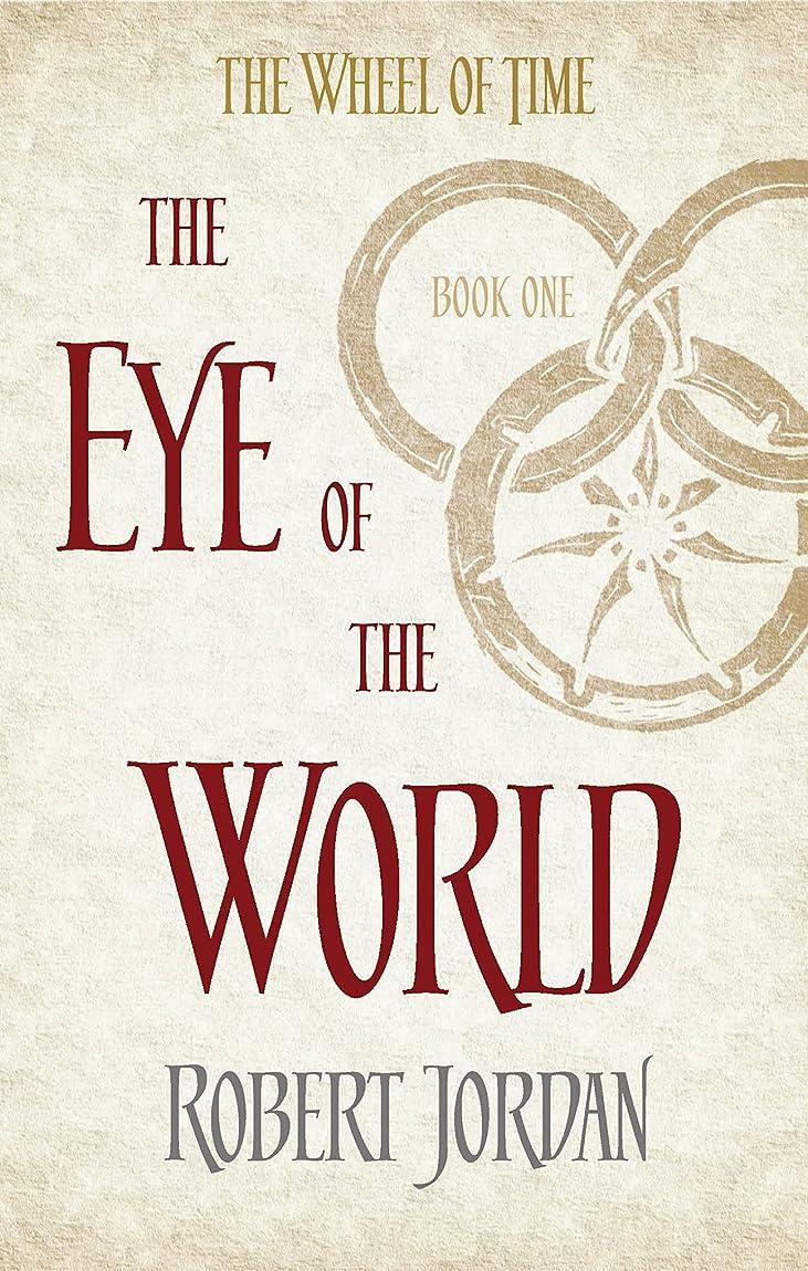 特許終わらせるオペラThe Eye Of The World: Book 1 of the Wheel of Time (English Edition)
