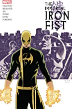 Immortal Iron Fist: The Complete Collection Vol. 1: The Complete Collection Volume 1 (Immortal Iron Fist (2006-2009))