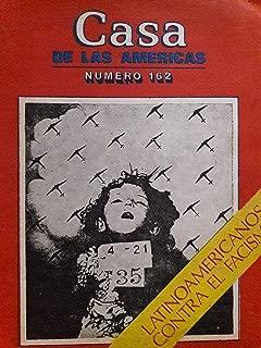 Revista casa de las americas habana cuba mayo-junio de 1987 numero 162 latinoamericanos contra el facismo