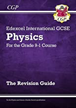 New Grade 9-1 Edexcel International GCSE Physics: Revision Guide (CGP IGCSE 9-1 Revision)