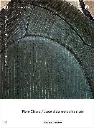 Luovo al cianuro: e altre storie (Oscar scrittori moderni Vol. 113)