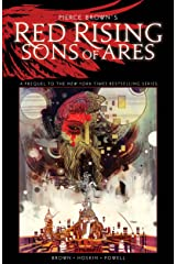 Pierce Brown's Red Rising: Sons Of Ares Vol. 1 Kindle Edition