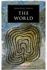 The World: A Magical Flight through the Tarot, and a Modern Quest for Initiation Kindle Edition