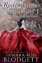 Redemptive Blood : Blood Series (Vampire /Shifter Romance Thriller Book 7)