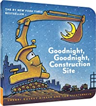 Goodnight, Goodnight Construction Site (Board Book for Toddlers, Children s Board Book)