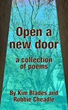 Open a new door: a collection of poems