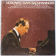 Horowitz Plays Rachmaninoff: Sonata in B-Flat Minor, Op. 36 / Prelude in G-Sharp Minor, Op. 32 / Moment Musical in B Minor, Op. 16 / Three Etudes-Tableuaux
