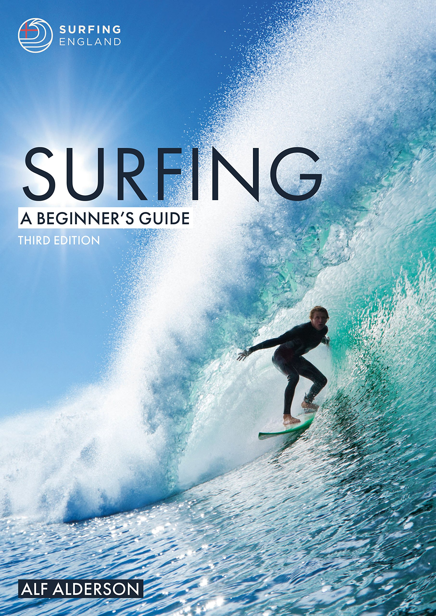 Download Surfing: A Beginner's Guide (Beginner's Guides Book 1) 