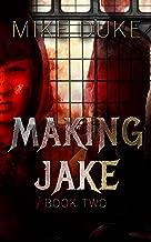 Making Jake: Ashley's Tale Book 2