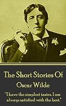 The Short Stories Of Oscar Wilde: