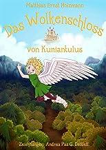 Das Wolkenschloss von Kuniantulus (German Edition)