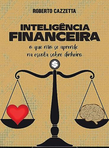 Books By Roberto Cazzetta_inteligencia Financeira O Que Nao Se ...