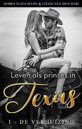 Leven als prinses in Texas (1 - de verhuizing) (Cowboys en prinsessen)