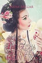 The Geisha with the Green Eyes: A Historical Romance Novel (Secrets From The Hidden House Book 1)