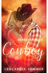 Vernasch mich, Cowboy Kindle Ausgabe