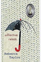 Affective Needs Kindle Edition