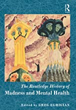 The Routledge History of Madness and Mental Health (Routledge Histories)