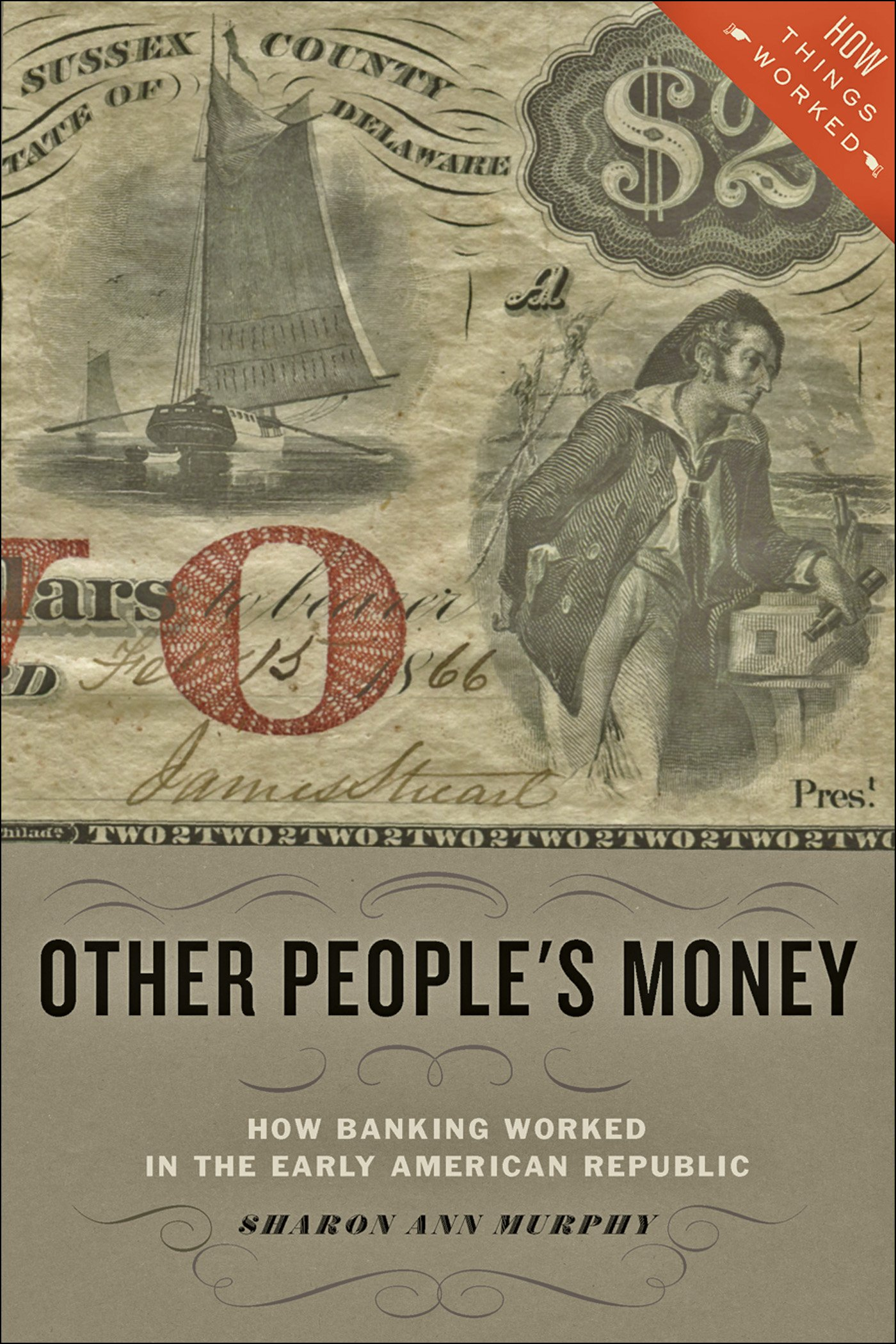 Other People's Money (How Things Worked)