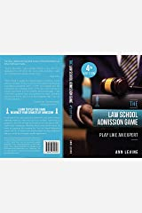 The Law School Admission Game: Play Like an Expert, 4th Ed. Kindle Edition