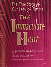 The Immaculate Heart: The true story of Our Lady of Fatima;