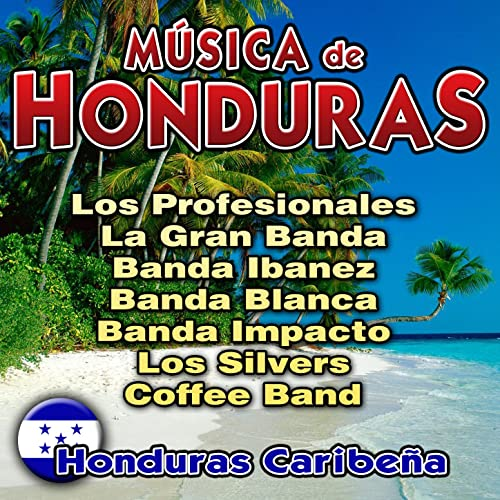 Música de Honduras. Honduras Caribeña by Various artists on ...