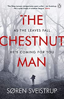 The Chestnut Man: The chilling and suspenseful thriller now a major Netflix series