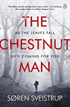 The Chestnut Man: The gripping debut novel from the writer of The Killing (English Edition)