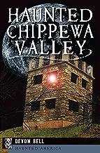 Haunted Chippewa Valley (Haunted America)