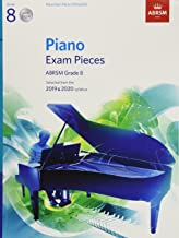 Piano Exam Pieces 2019 & 2020, ABRSM Grade 8, with 2 CDs: Selected from the 2019 & 2020 syllabus (ABRSM Exam Pieces)
