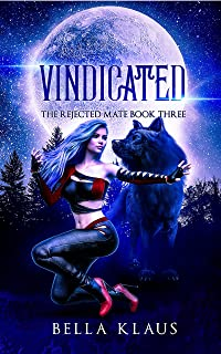 Vindicated (The Rejected Mate Book 3)