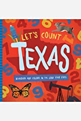 Let's Count Texas: Numbers and Colors in the Lone Star State Board book
