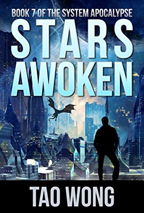 Stars Awoken: A LitRPG Apocalypse (The System Apocalypse Book 7) (English Edition)